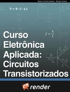Curso eletrônica aplicada Circuitos transistorizados